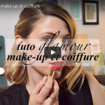 TUTO GLAMOUR : make-up et coiffure