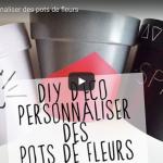 DIY DECO : PERSONNALISER DES POTS DE FLEURS