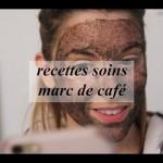 3 RECETTES SOINS AVEC DU MARC DE CAFÉ