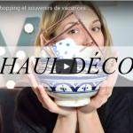 HAUL DÉCO : SHOPPING ET SOUVENIRS DE VACANCES