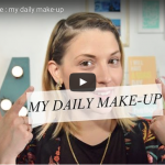 TUTO MAQUILLAGE : MY DAILY MAKE-UP