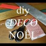 DIY #52 VIDÉO : GUIRLANDE DE NOËL